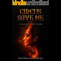 Circus Save Me