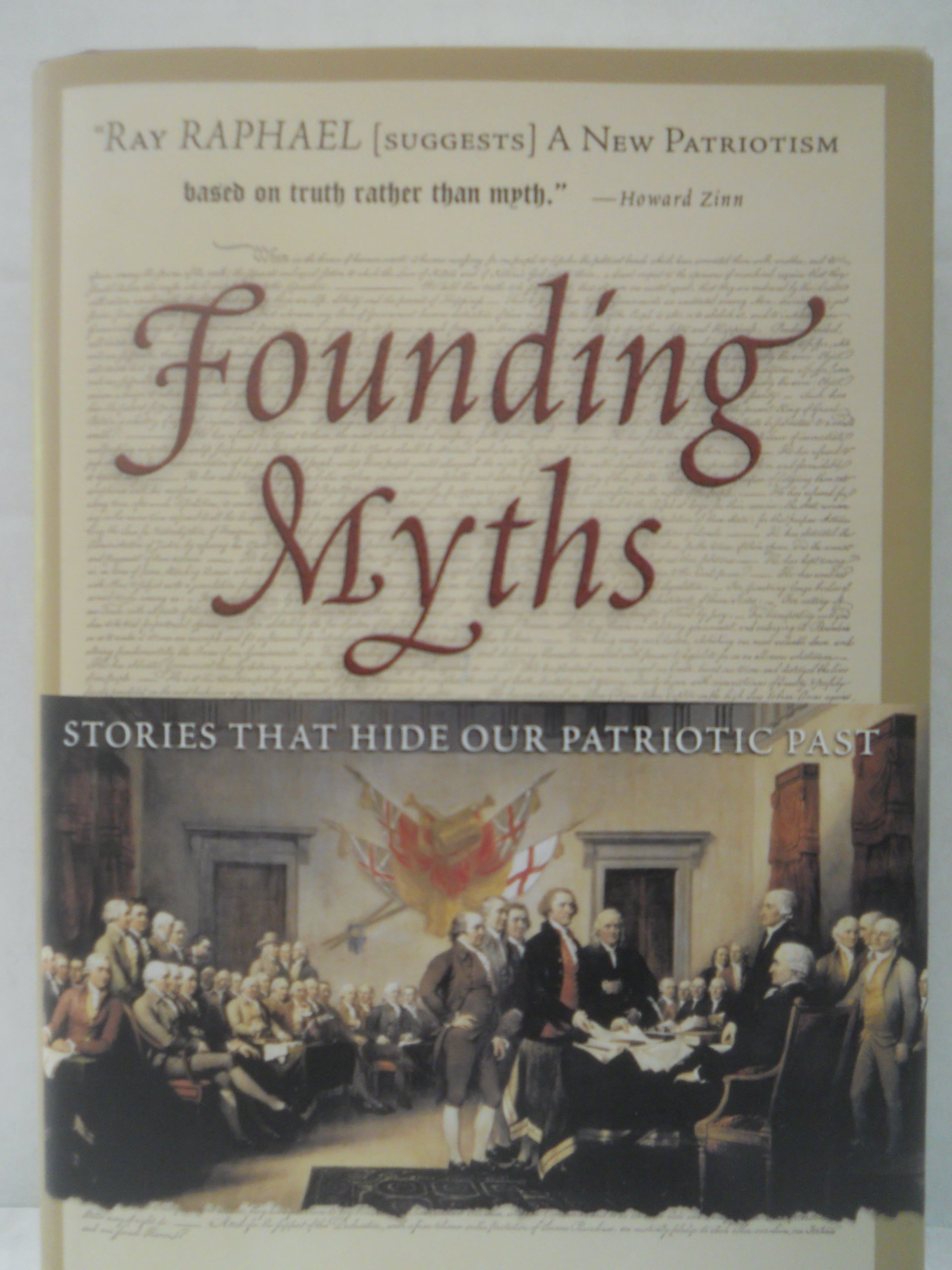 Download Founding Myths: Stories That Hide Our Patriotic Past PDF