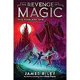 The Timeless One (4) (The Revenge of Magic)