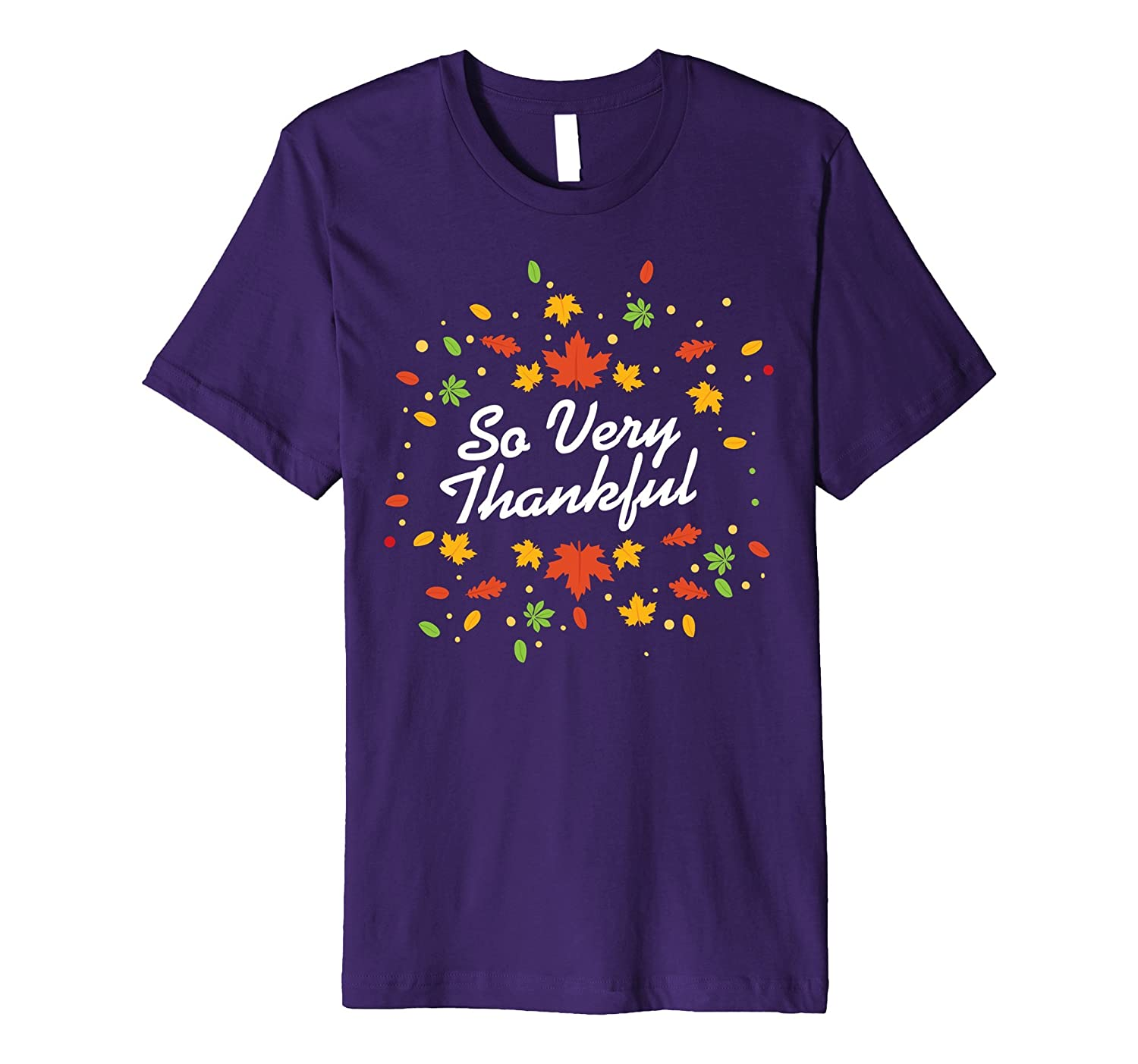 So Very Thankful Happy Thanksgiving Day Novelty T-Shirt-ANZ