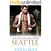 The Billionaire From Seattle: A Thrilling BWWM Romance (United States Of Billionaires Book 17)