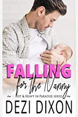 Falling for the Nanny (Hot & Heavy In Paradise Book 11) Kindle Edition