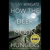 How the Deer Moon Hungers (A Friday Harbor Novel)