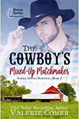 The Cowboy's Mixed-Up Matchmaker: a friends-to-more Montana Ranches Christian Romance (Saddle Springs Romance Series Book 2) Kindle Edition