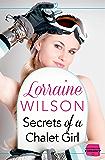 Secrets of a Chalet Girl: (A Novella) (Ski Season, Book 2)
