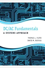 DC/AC Fundamentals: A Systems Approach Kindle Edition