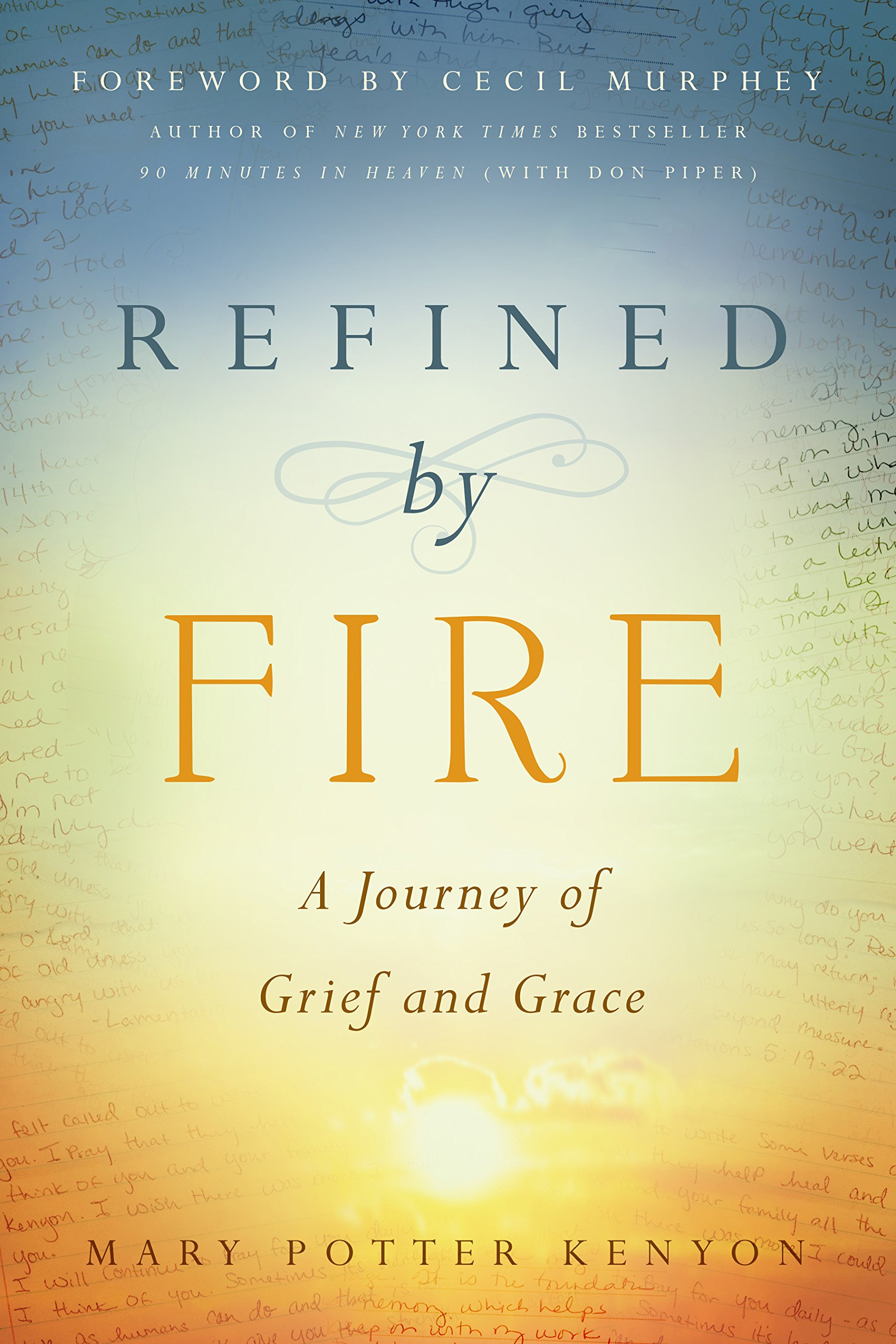 Read Online Refined by Fire: A Journey of Grief and Grace ebook