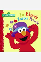 In Elmo's Easter Parade (Sesame Street) Board book