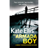 The Armada Boy: A gripping detective thriller that will keep you guessing until the very end (Wesley Peterson Book 2)