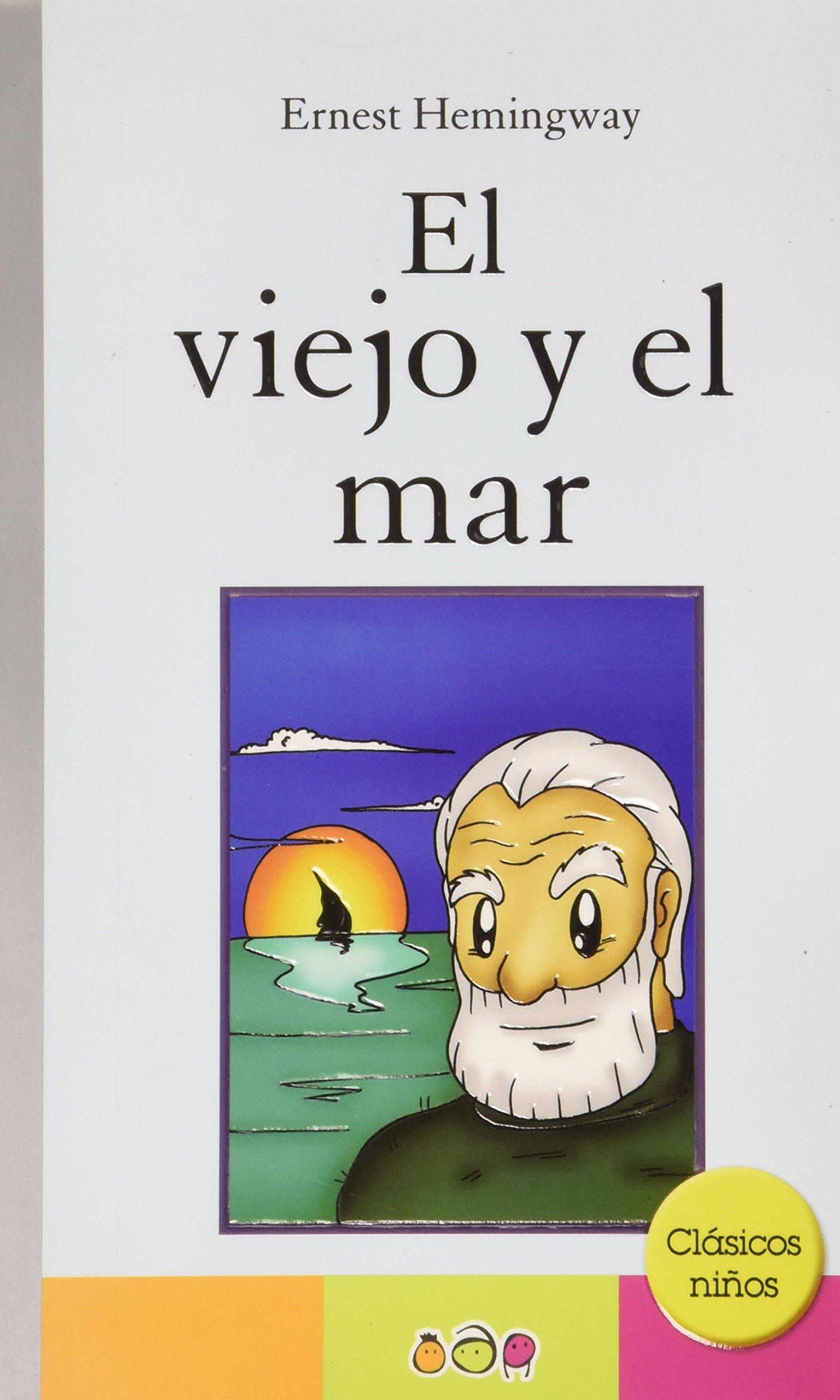 El viejo y el mar / The Old Man and the Sea (Spanish Edition) pdf