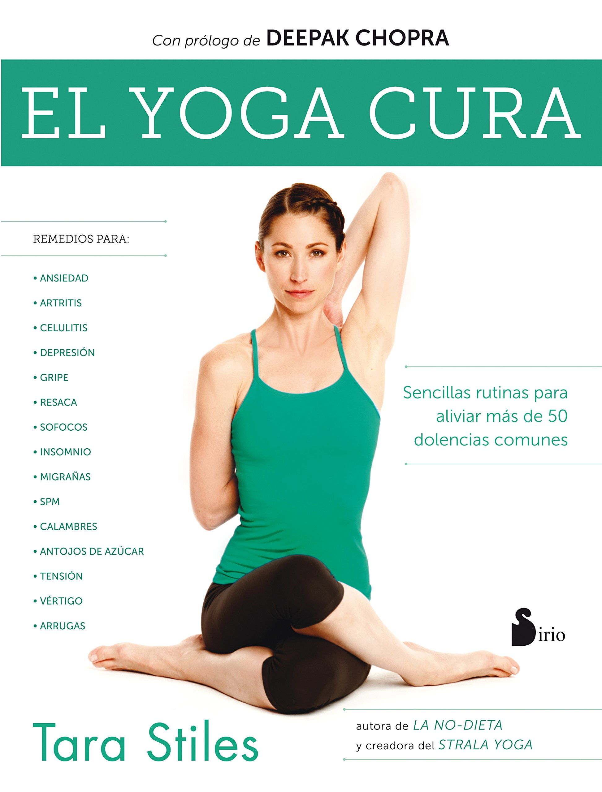 YOGA CURA,EL: Amazon.es: TARA STILES, JULIA FERNANDEZ ...