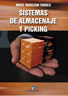 Sistemas de almacenaje y picking (Spanish Edition)