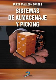 Sistemas de almacenaje y picking (Spanish Edition)