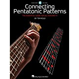 Connecting Pentatonic Patterns: The Essential Guide for All Guitarists (GUITARE)