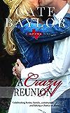 A Crazy Reunion (Crazy, Texas Book 2)