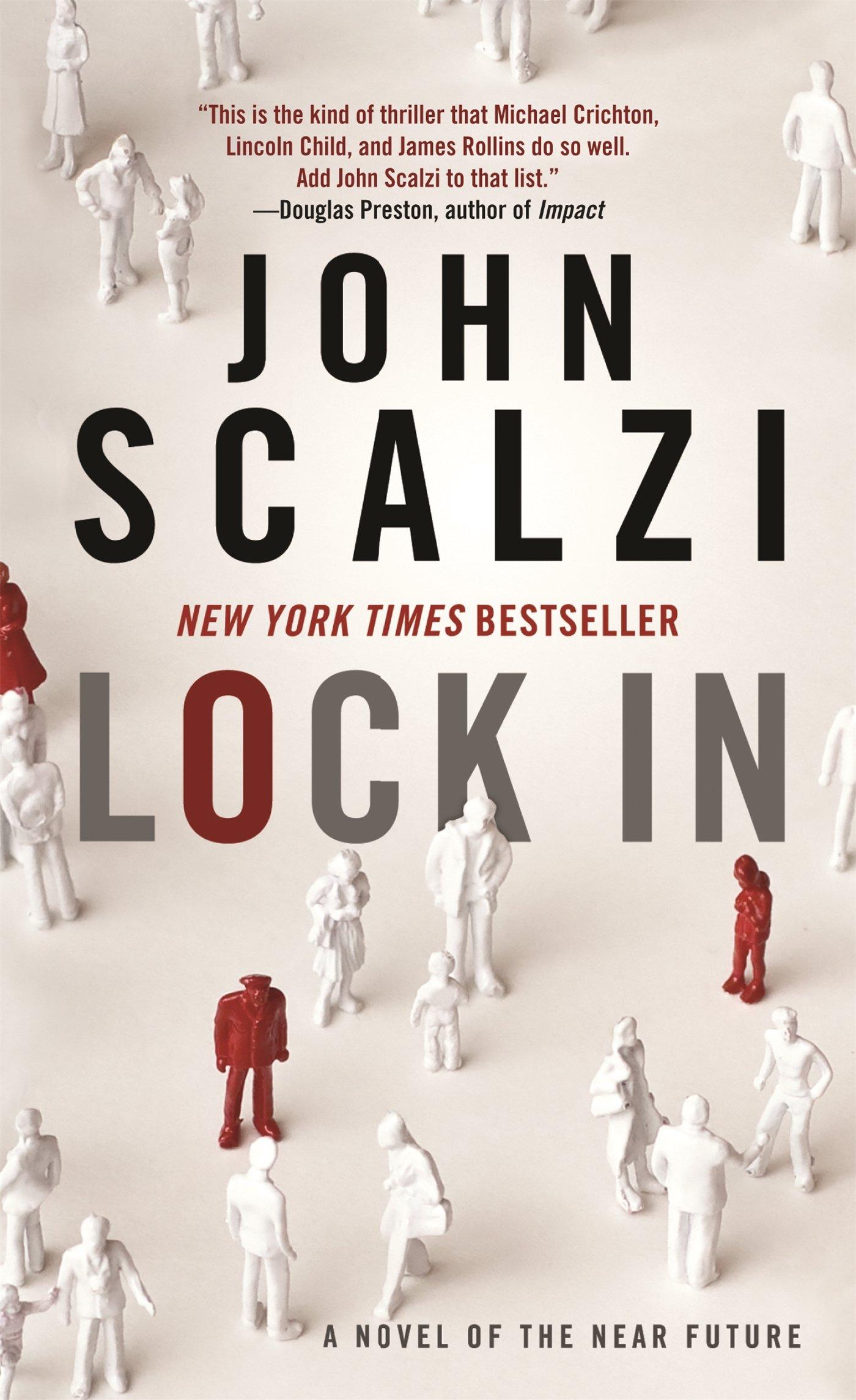 Lock In: A Novel Of The Near Future: John Scalzi: 9780765381323:  Amazon: Books