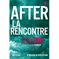 After - Tome 1: La rencontre (French Edition)