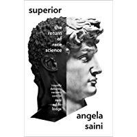 Superior: The Return of Race Science (English Edition)