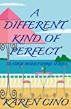 A Different Kind of Perfect (Seaside Boulevard Book 2)