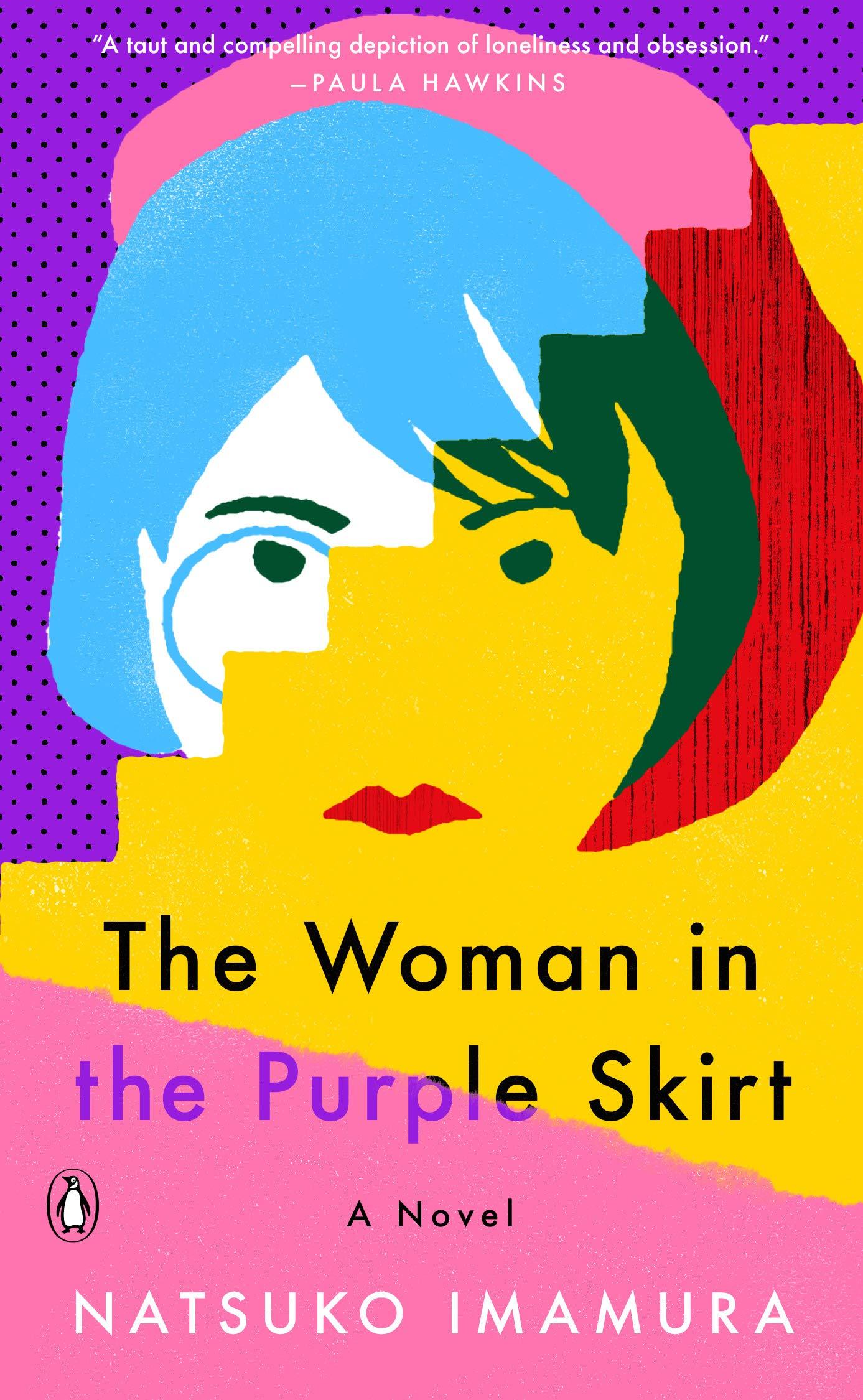 The Woman in the Purple Skirt: A Novel: Imamura, Natsuko, North, Lucy:  9780143136026: Amazon.com: Books