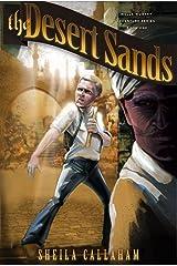 The Desert Sands: Book 1, Wells Worthy Adventure Series
