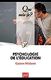 Psychologie de l'éducation: « Que sais-je ? » n° 3475