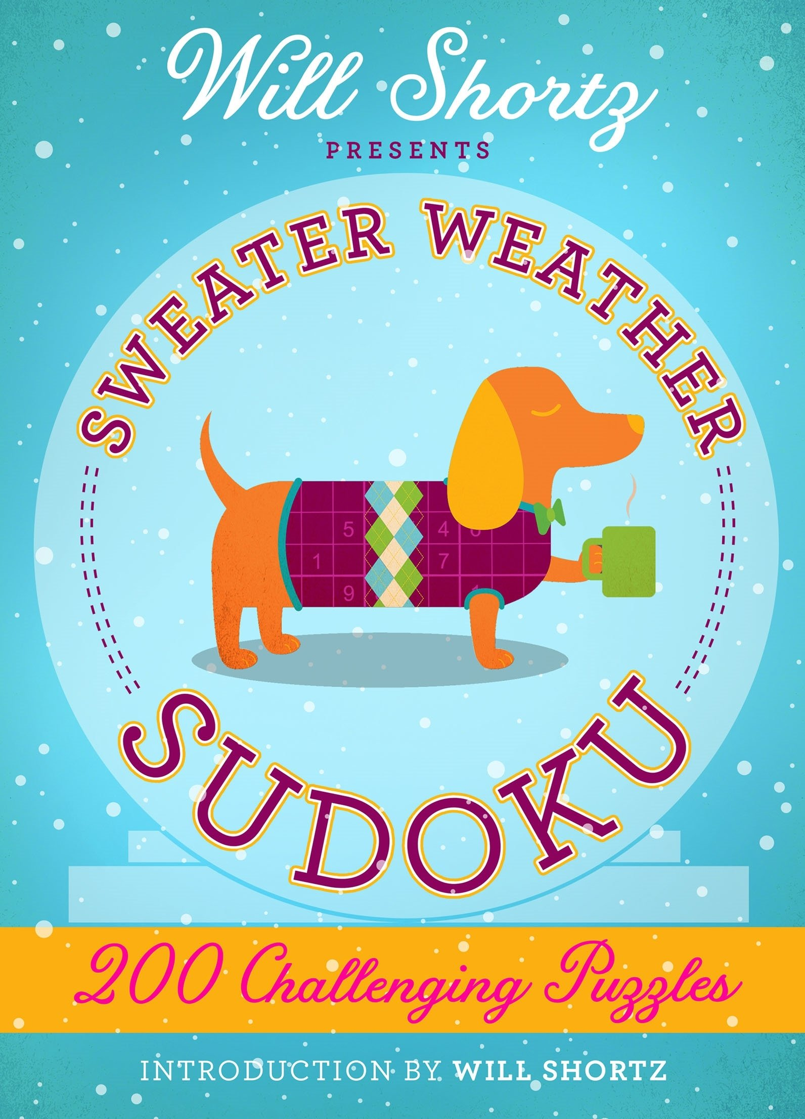 Download Will Shortz Presents Sweater Weather Sudoku: 200 Challenging Puzzles: Hard Sudoku Volume 2 PDF