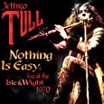 Nothing Is Easy: Live At The IOW Festival 1970 [DVD] [2010]