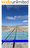 Avventurosamente in Peru', Bolivia e Cile