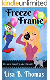 Freeze Frame (Killer Shots Mysteries Book 2)