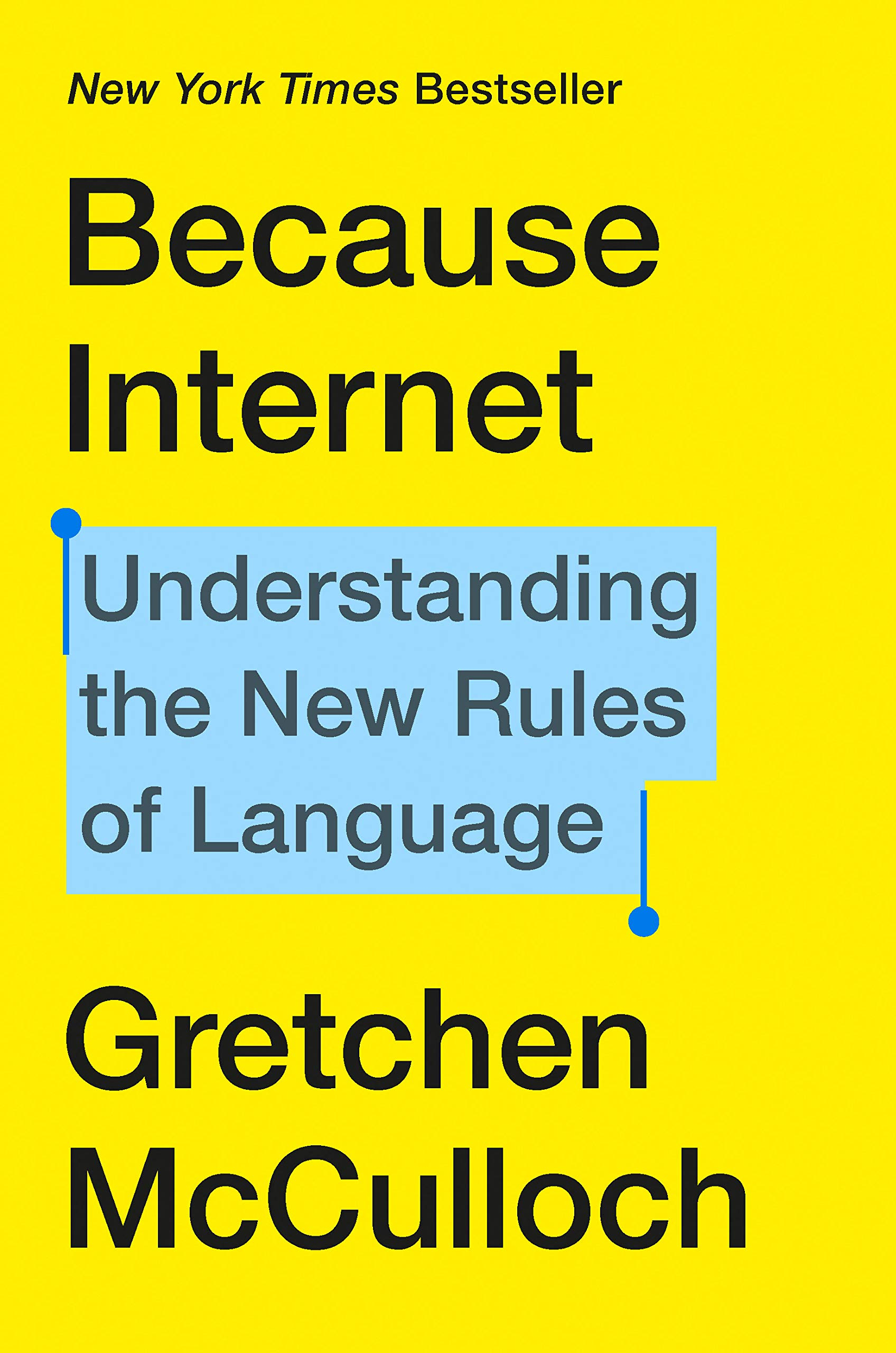 Review: Because Internet, Gretchen McCulloch