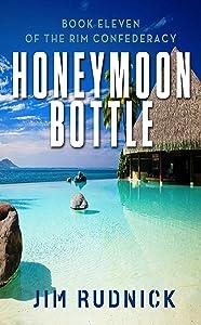 Honeymoon Bottle (THE RIM CONFEDERACY Book 11)