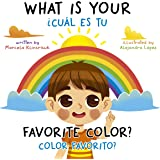 What Is Your Favorite Color? / ¿Cuál Es Tu Color Favorito?: English-Spanish Bilingual Book of Colors