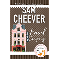 Fowl Campaign (Silver Hills Cozy Mysteries Book 8)