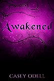 Awakened : (Cursed Magic Series: Book Two)