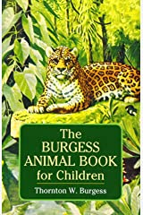 The Burgess Animal Book for Children (Dover Children's Classics) Paperback