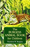 Burgess Animal Book for Children (Dover Children's Classics)