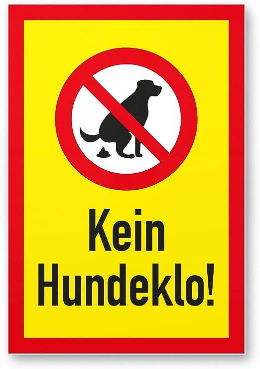 Kein Hundeklo Garten Schild Privat Hinweis Verbot Hartschaumplatte 3mm