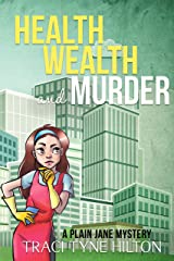 Health, Wealth, and Murder: A Plain Jane Mystery (The Plain Jane Mysteries Book 4) Kindle Edition