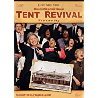 A Tent Revival Homecoming