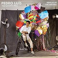 Pedro Luis, Compacto Vale Quanto Pesa - Pérolas De Luiz Melodia [LP]