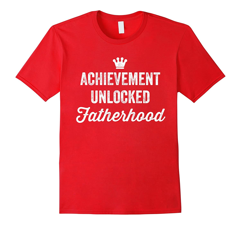 Achievement Unlocked Fatherhood Funny New Dad Gamer T-Shirt-CD