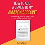 How to Add a Device to My Amazon Account: Simple