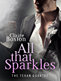All that Sparkles (The Texan Quartet Book 2)