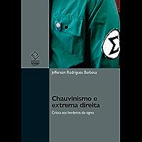 Chauvinismo e extrema direita: crítica aos herdeiros do sigma