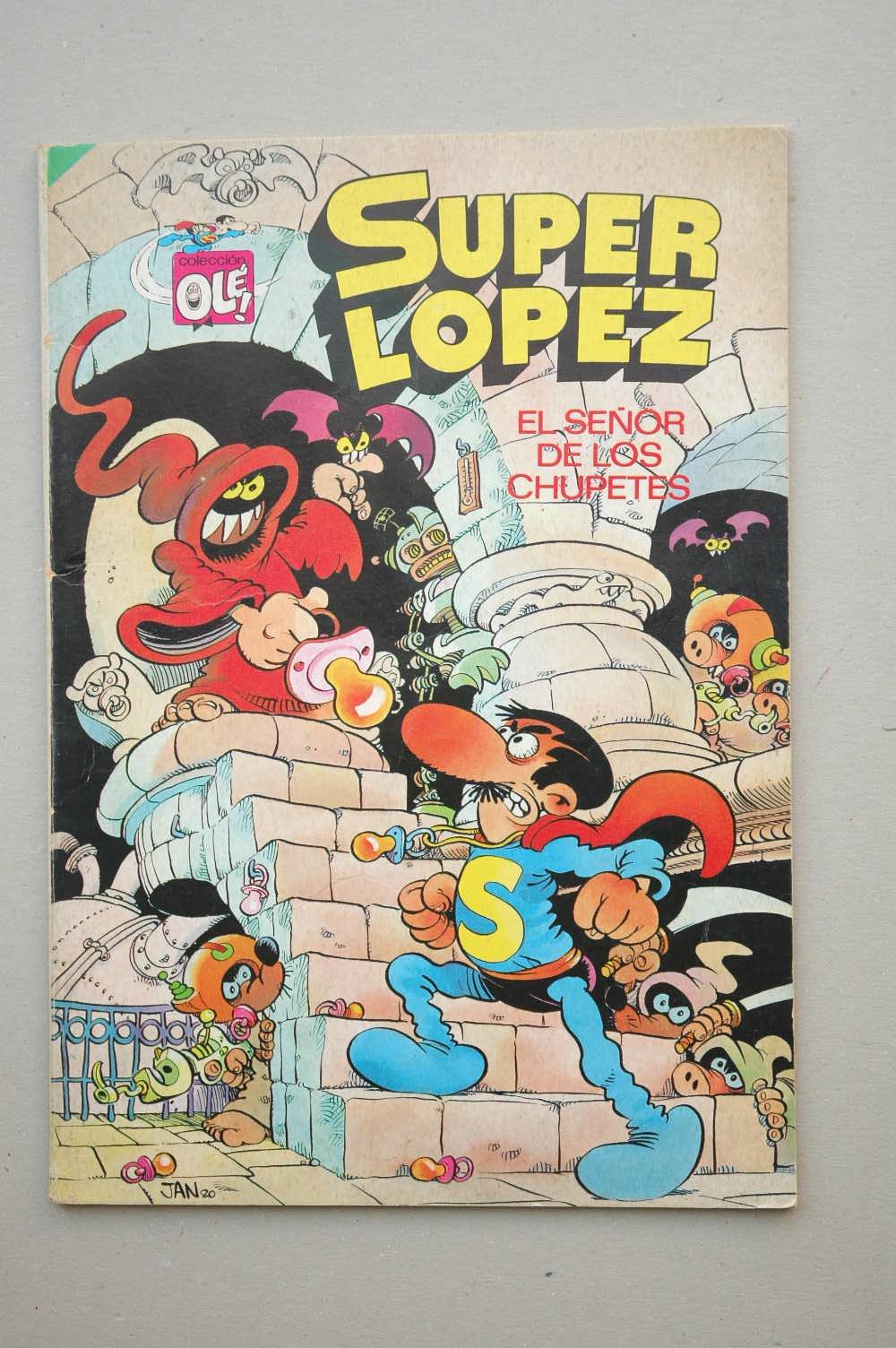 SUPER LOPEZ. EL SEÑOR DE LOS CHUPETES. COLECCIÓN OLE ...