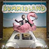 Bummerland [Explicit]