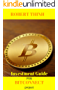 Investment Guide for BitConnect project: The Ultimate Guide to the World of BitConnect, BitConnect Mining, BitConnect Investing, Blockchain Technology, Cryptocurrency