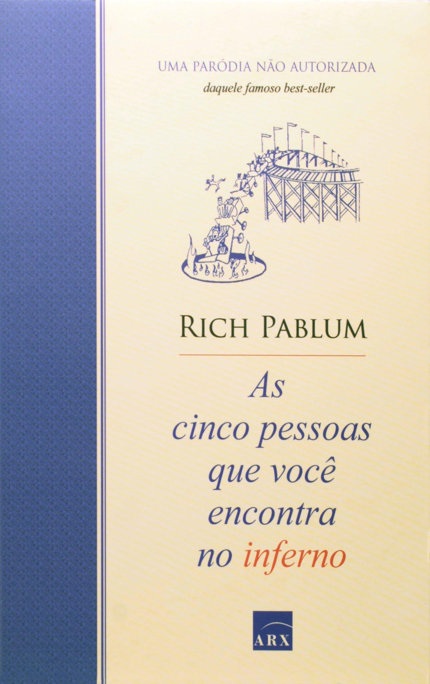 Download As Cinco Pessoas Que Você Encontra No Inferno (Em Portuguese do Brasil) PDF