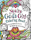 You're God's Girl! Coloring Book (God's Girl Coloring Books for Tweens)
